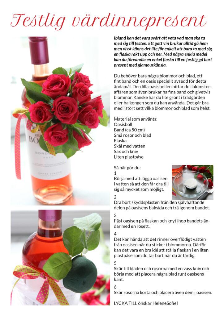 Vinflaska dekorerad med rosor gåbortpresent